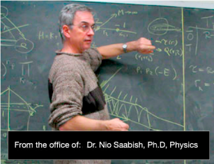 Dr. Nio Saabish, Ph.D Physics